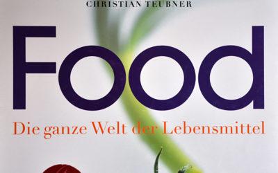 Food. Die ganze Welt der Lebensmittel