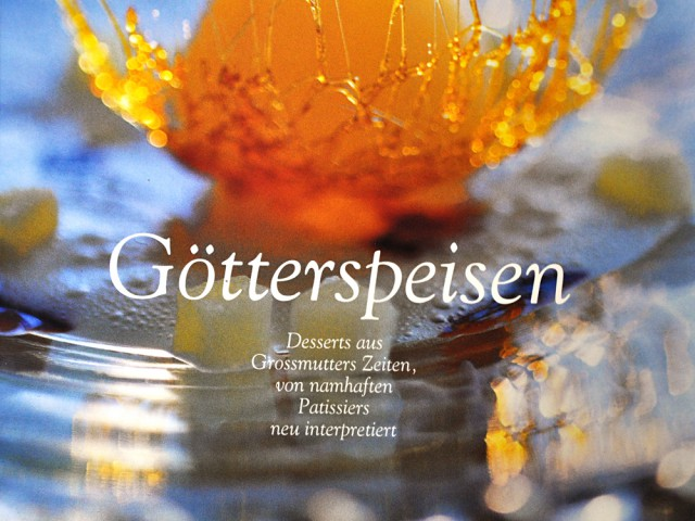 Götterspeisen – Heavenly Desserts