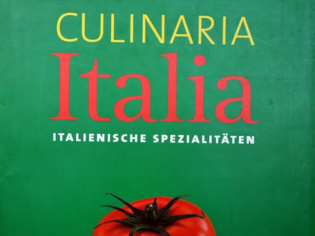 Culinaria Italia. Italienische Spezialitäten.