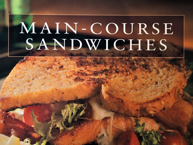 Main-Course Sandwiches