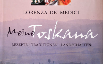 Lorenza De' Medici – Meine Toskana